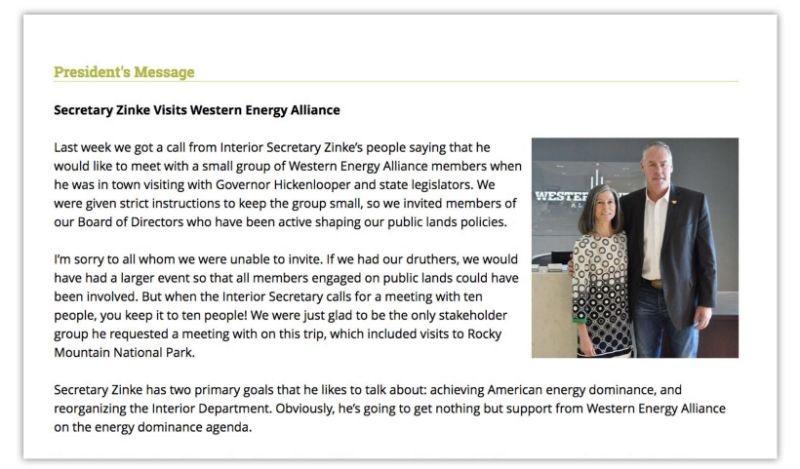 Letter sent to Western Energy Alliance members via email by Alliance president Kathleen Sgamma, pictured with Interior Secretary Ryan Zinke.